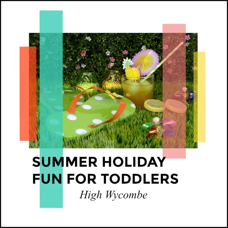 Our Cherry Tree: What's On for Toddlers in High Wycombe - Summer Holidays