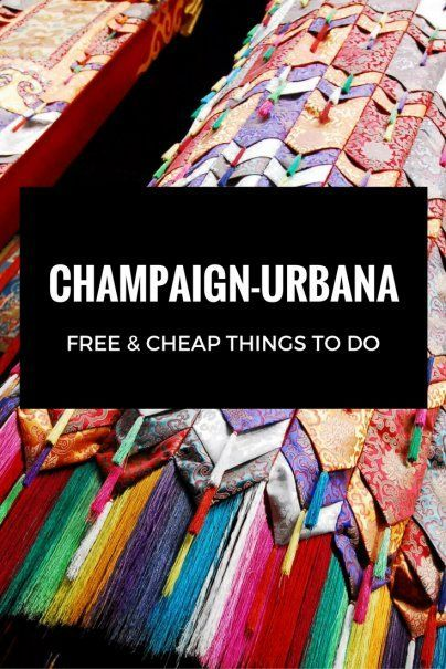Free and cheap things to do in Champaign-Urbana | Illinois Travel Guide | Top USA Travel Tips | USA Itinerary Planning