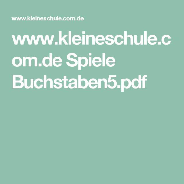 www.kleineschule.com.de Spiele Buchstaben5.pdf