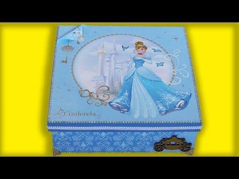 (23) Caixa Decorada Princesa Cinderela Disney - YouTube