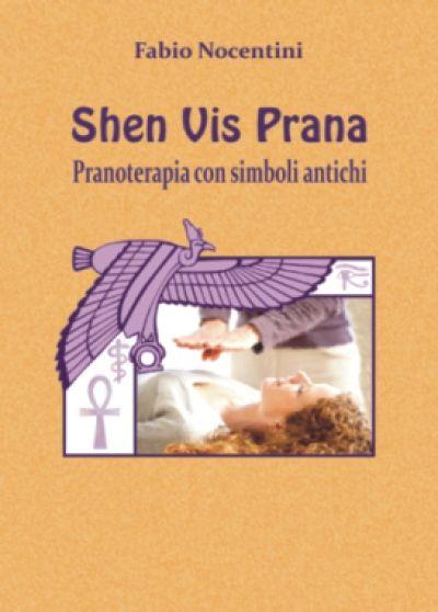 Shen Vis Prana. Pranoterapia con simboli antichi. La pranoterapia consiste nell'usare le mani per dirigere su persone, animali e piante un'energia benefica capace di produrre effetti terapeutici. Mediante la tecnica Shen Vis Prana la persona viene messa in grado di canalizzare la vibrazione terapeutica