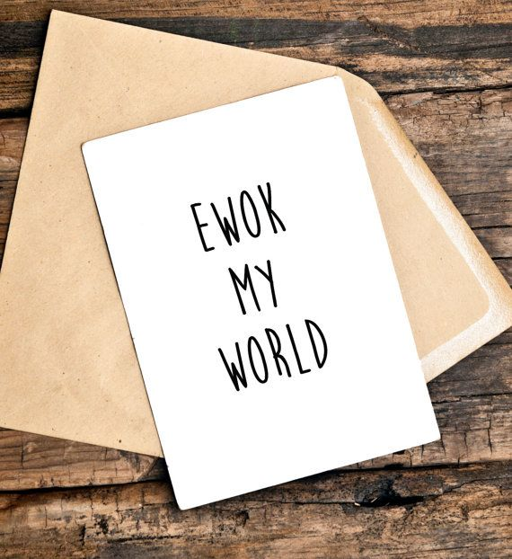 Ewok My World Card, Star Wars Card, Funny Greeting Cards, Sarcastic Card, Funny Anniversary Card, Love You Card For Him, Card For Her