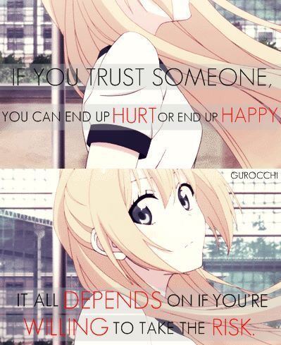 Be careful on who you trust. #anime #animequotes #quotes #relatable