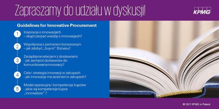 Zapraszamy do udziału w dyskusji praktyk pozyskiwania innowacji przez działy zakupów. Zgłoszenia → innowacyjnezakupy@kpmg.pl | Zaproszenie skierowane jest w szczególności do zarządzających obszarami zakupów oraz sprzedaży i rozwoju po stronie dostawców. Efektem dyskusji będzie praktyczny poradnik pozyskiwania innowacji z udziałem zakupów – najbardziej aktywni uczestnicy zostaną wyróżnieni!