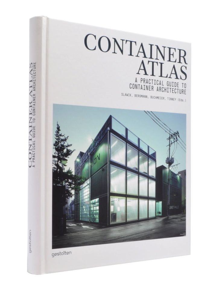 Container Atlas: A Practical Guide to Container Architecture: Han Slawik,Julia Bergmann,Matthias Buchmeier,Sonja Tinney,Patrick Sheehan: 9783899552867: Amazon.com: Books