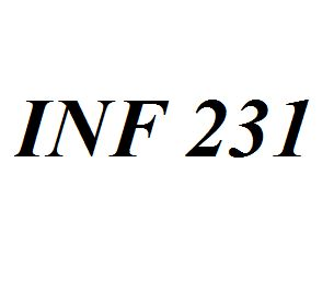 INF 231 Entire Class Course Answers Here: http://www.scribd.com/collections/4196196/INF-231