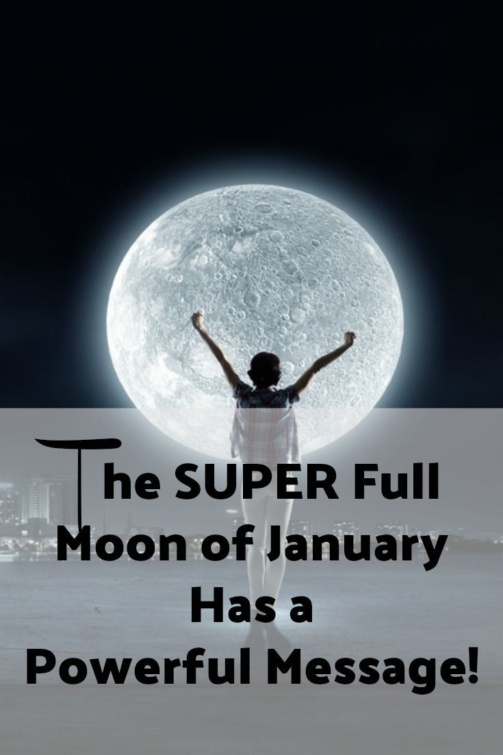 Are you ready for the powerful message the SUPER full moon in January has for you? via @Iva Ursano|Amazing Me Movement