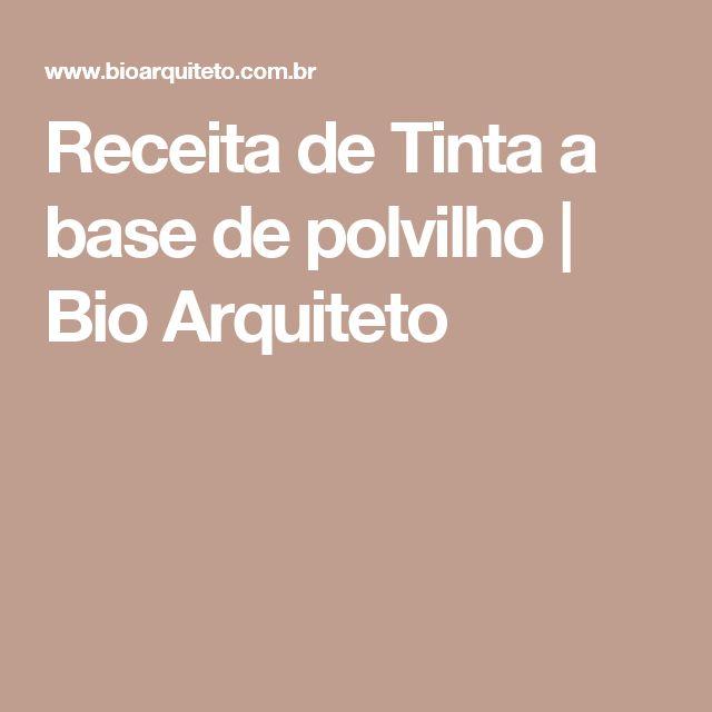 Receita de Tinta a base de polvilho | Bio Arquiteto