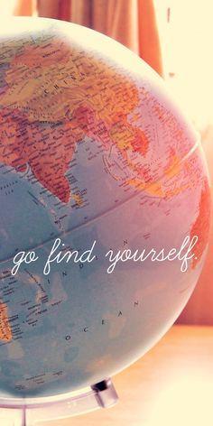 Finde dich selbst und das am Besten auf Reisen....