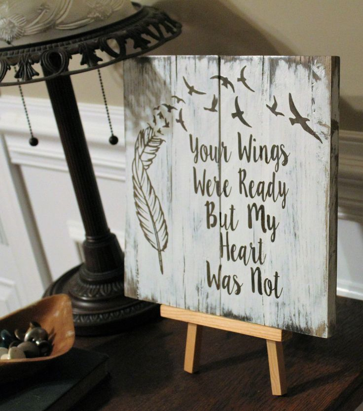 16 best rest in peace images on pinterest memorial ideas your wings were ready but my heart was not with feathers and bird wood sign solutioingenieria Choice Image