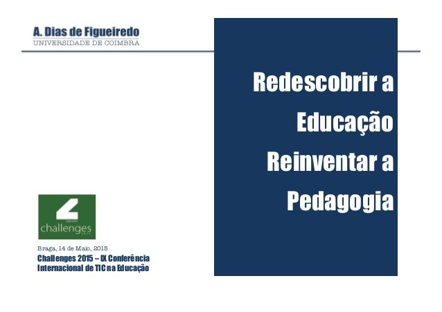 7 best abp images on pinterest project based learning late vamos fazer o que ainda no foi feito redescobrir a educao reinventar a pedagogia fandeluxe Images