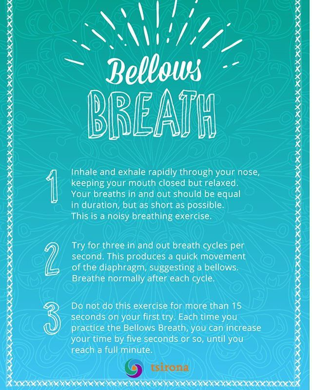 This is an energizing breath practice, but keep it short! If