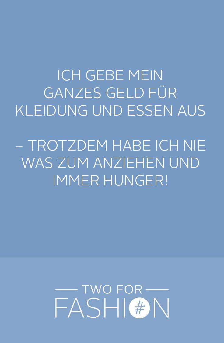 #statement #quotes #sprüche #essen #mode #fashion #zitate