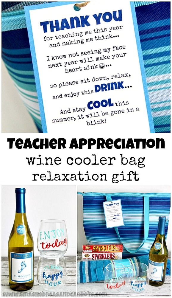 Love this cute Teacher Appreciation printable for the last day of school. Pair with wine, cooler bag, and other relaxation gifts!