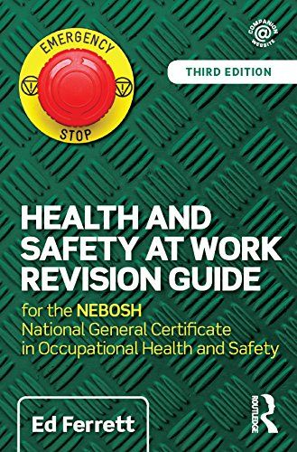 15 best health and safety blog posts images on pinterest safety health and safety at work revision guide for the nebosh national general certificate in occupational health and safety by ed ferrett fandeluxe Images