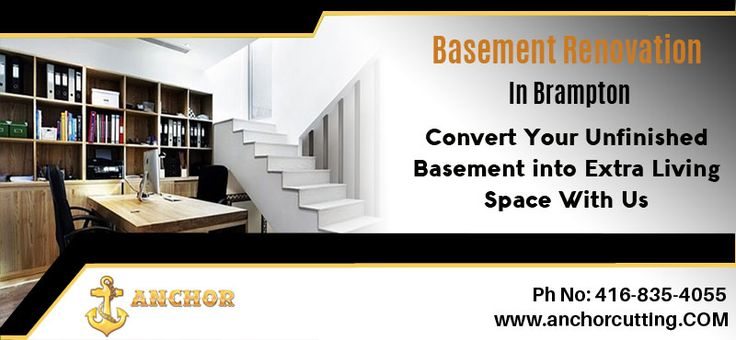 Are you want to #remodel or #renovate your #basement but don't know where to start? Then get #basement ideas from us at anchorcutting.COM today !! #basementrenovationBrampton #Basementremodeling Give us call Today :- 416-835-4055 visit:- http://www.anchorcutting.com/basement-renovations-services.html