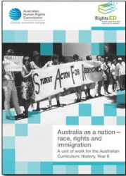 Australia as a Nation History resource (aligned with curriculum) – race, rights and immigration from human rights commission
