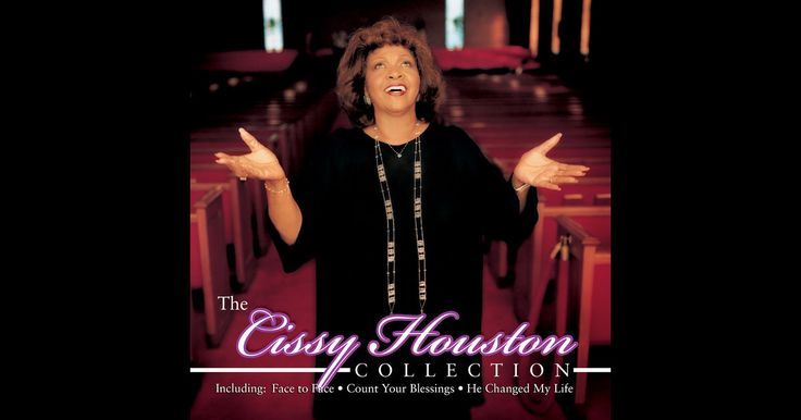 The Cissy Houston Collection by Cissy Houston on Apple Music
