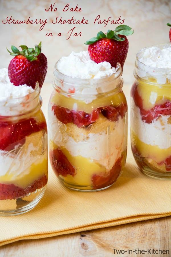 Strawberry Shortcake Parfaits in a Jar Two in the Kitchen v