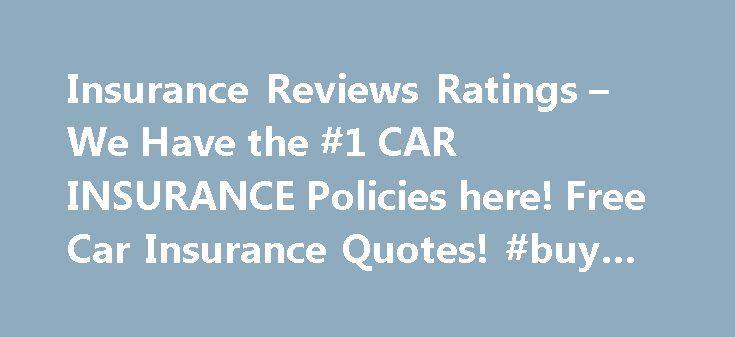 Insurance Reviews Ratings – We Have the #1 CAR INSURANCE Policies here! Free Car Insurance Quotes! #buy #new #car http://car.nef2.com/insurance-reviews-ratings-we-have-the-1-car-insurance-policies-here-free-car-insurance-quotes-buy-new-car/  #car reviews and ratings # daviswiki car insurance Reduce the premium charged by the day[...]