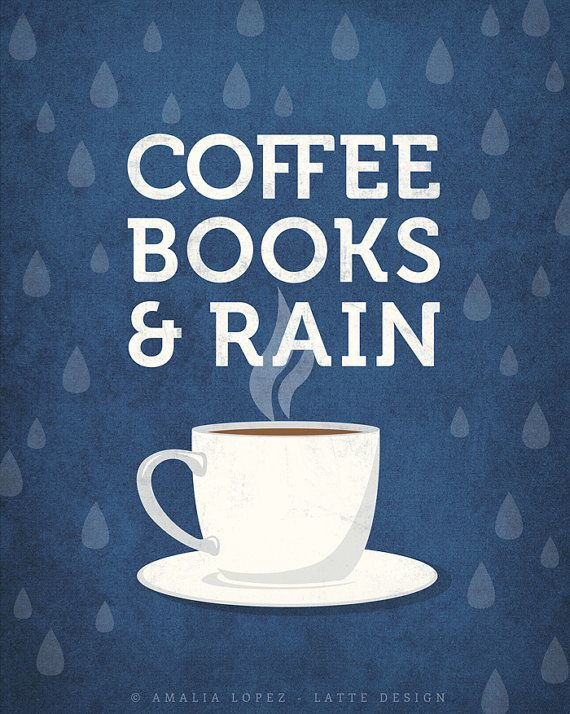 Coffee books and rain coffee print coffee poster by LatteDesign