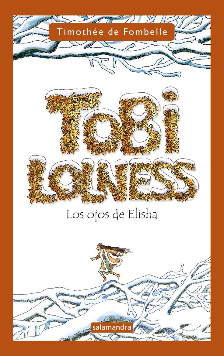 """""""Tobi Lolness. Los ojos de Elisha"""" de Timothée de Fombelle.Ficha elaborada por María José García."""