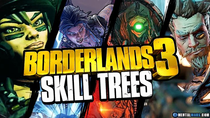 Borderlands 3 Skill Trees for all characters » Borderlands 3