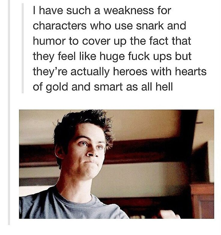 Stiles stilinski everybody<<<I just like this because it reminds me of Dean Winchester.
