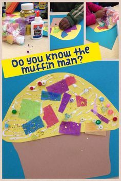 We decorated a paper muffin for our nursery rhyme theme. Do you know the muffin man?                                                                                                                                                                                 More