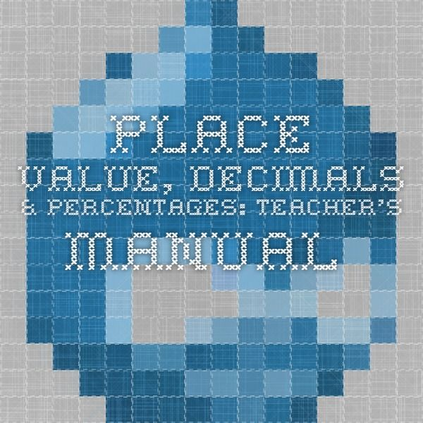 Place Value, Decimals & Percentages: Teacher's Manual