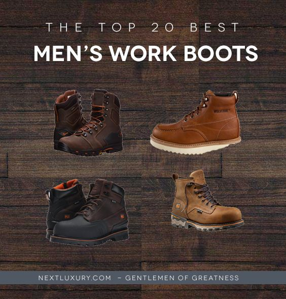 Top 20 Best Work Boots For Men