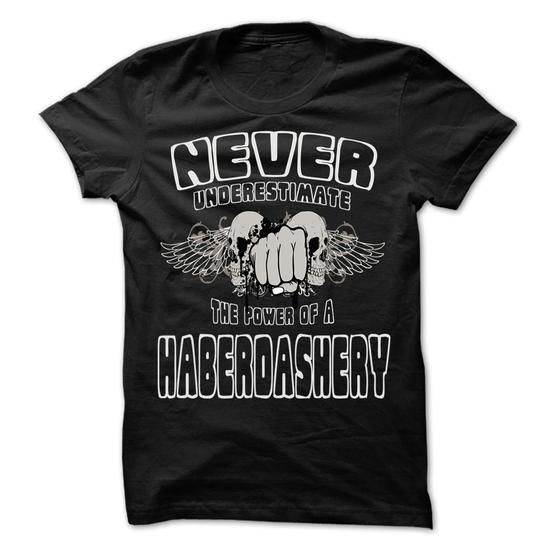 NEVER UNDERESTIMATE THE POWER OF Haberdashery - Awesome - #tshirt blanket #white sweater. GET IT => https://www.sunfrog.com/LifeStyle/NEVER-UNDERESTIMATE-THE-POWER-OF-Haberdashery--Awesome-Job-Shirt-.html?68278