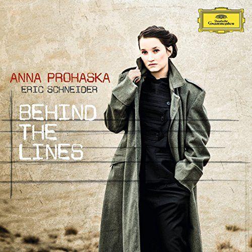 Anna Prohaska - Behind The Lines