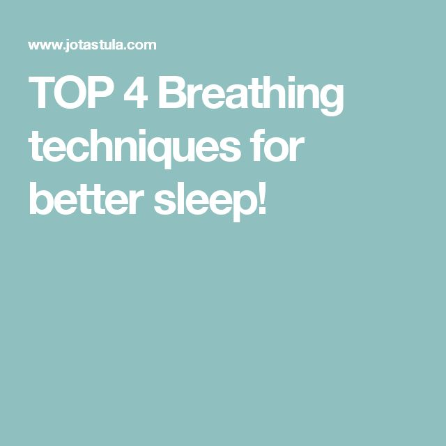 TOP 4 Breathing techniques for better sleep!