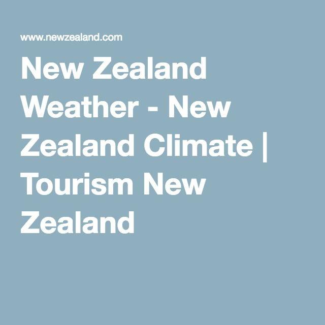 New Zealand Weather - New Zealand Climate | Tourism New Zealand