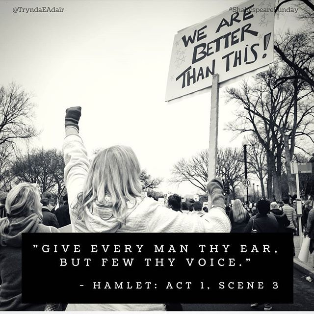 """Give every man thy ear but few thy voice.""  #Hamlet: Act 1 Scene 3. #ShakespeareSunday Photo by #JerryKiesewetter on #Unsplash.  #WilliamShakespeare #WilliamShakespeareQuote #TheBard #TheBardQuote #PlayQuote  #ShakespeareLover  #MarchForOurLives  #MarchForOurLives2018  #WomensMarch2017 - https://www.instagram.com/p/BgwirHOh35e/"