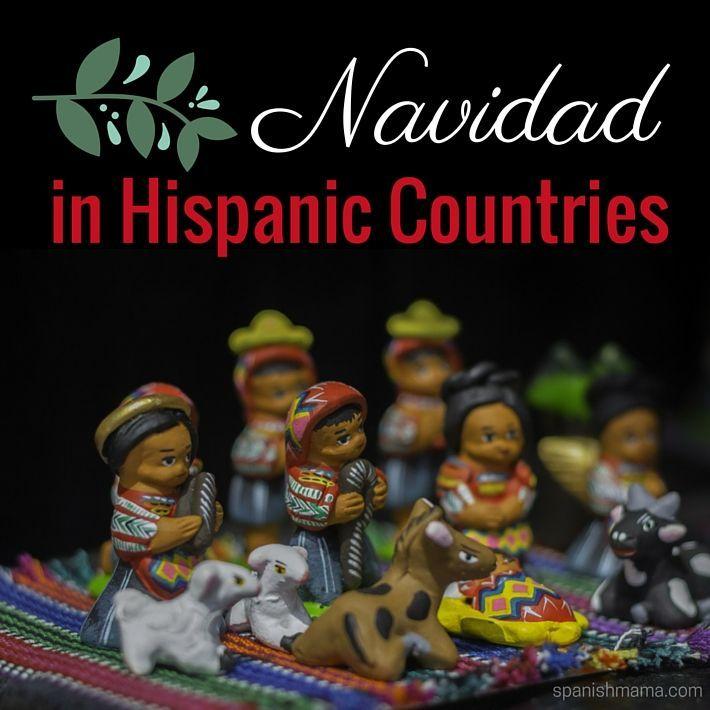 NAVIDAD EN LOS PAISES HISPANOS ! Hispanic Traditions: Tradiciones Hispanas de Navidad