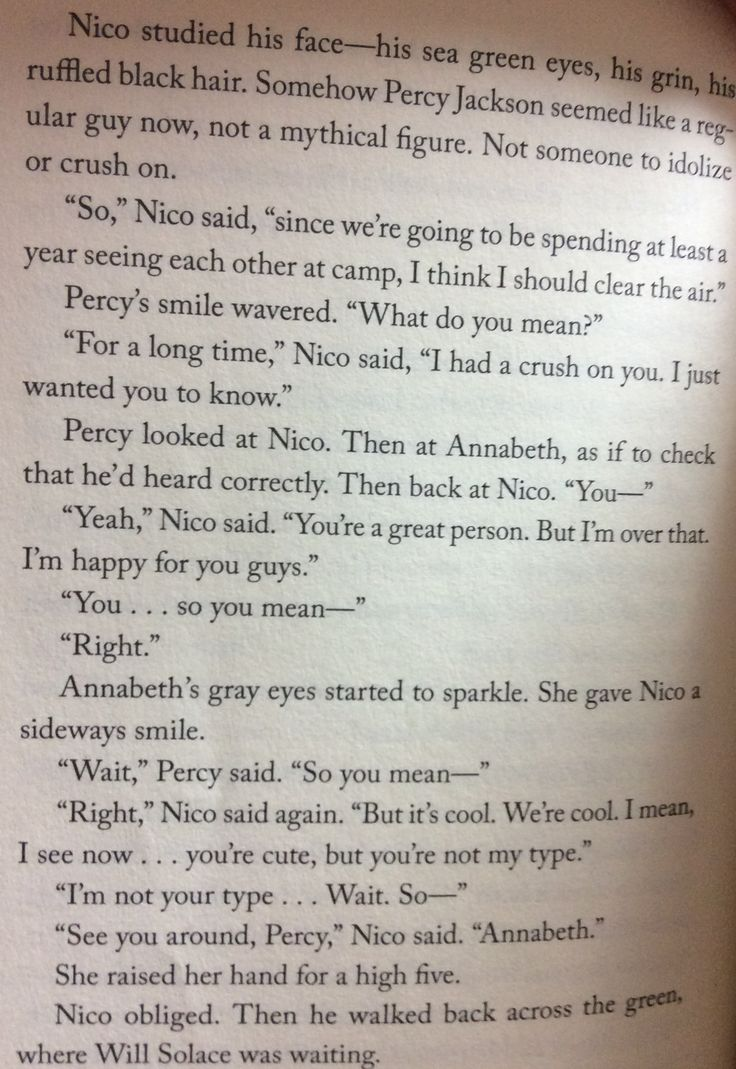 Everyone likes to say that Percy was upset that he's not Nicos type but I think he's more surprised that Nico is gay and that he had a crush on HIM