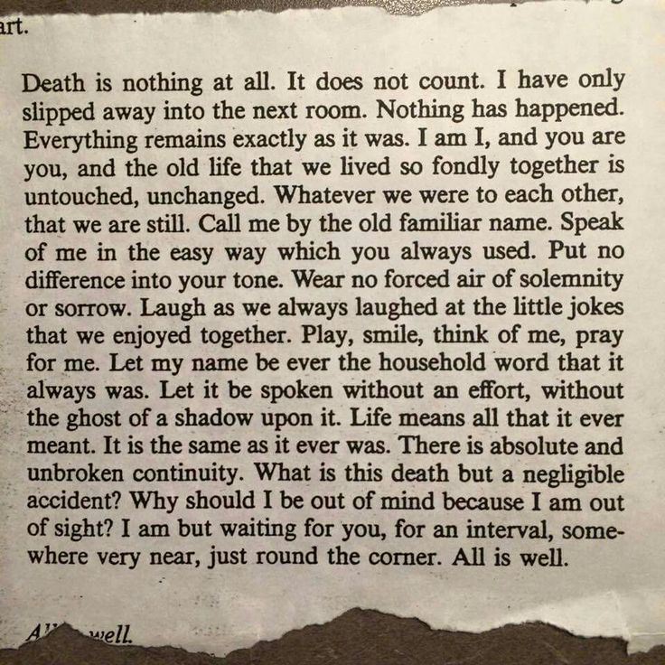 Death is nothing at all...
