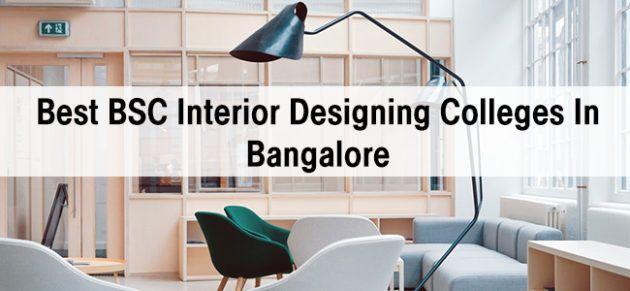 Best Bsc Interior Design Colleges In Bangalore Course Details