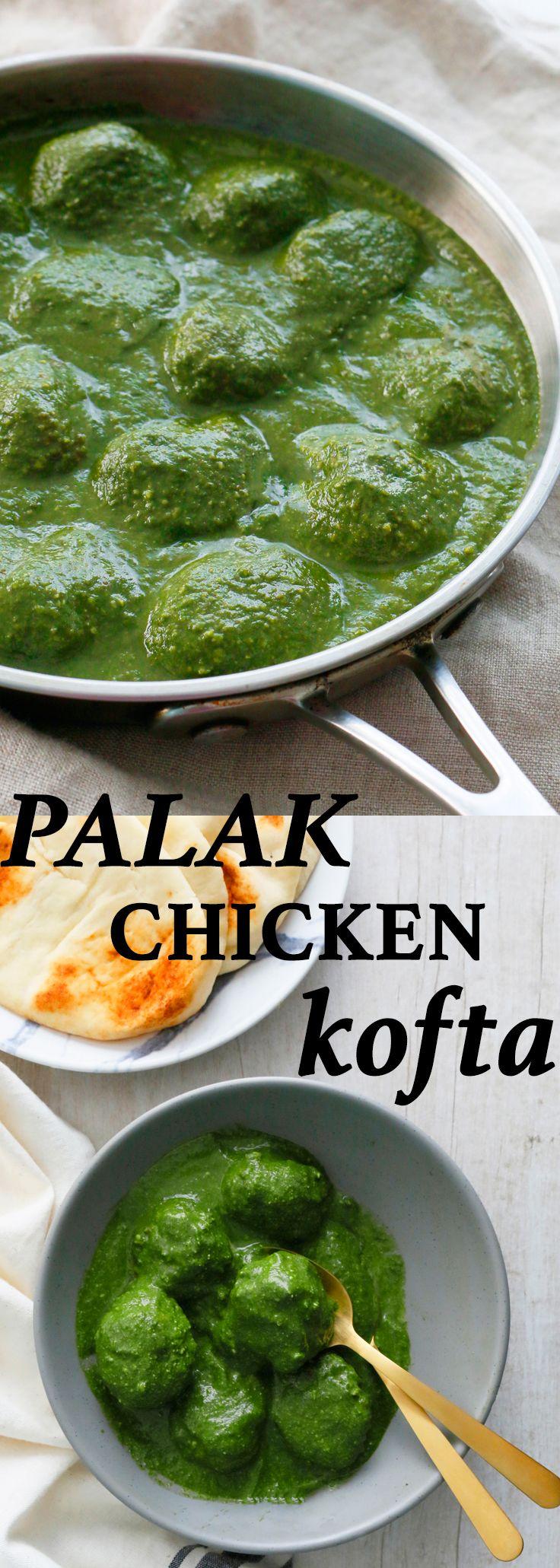 palak paneer | chicken meatballs | kofta | indian chicken recipes | indian dinner recipes | clean eating recipes| dinner ideas | dinner recipes | lunch recipes