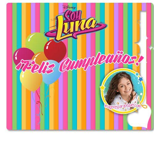 Feliz Cumpleaños Soy Luna