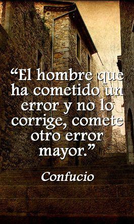 """""""El doble error""""  Confucio"""