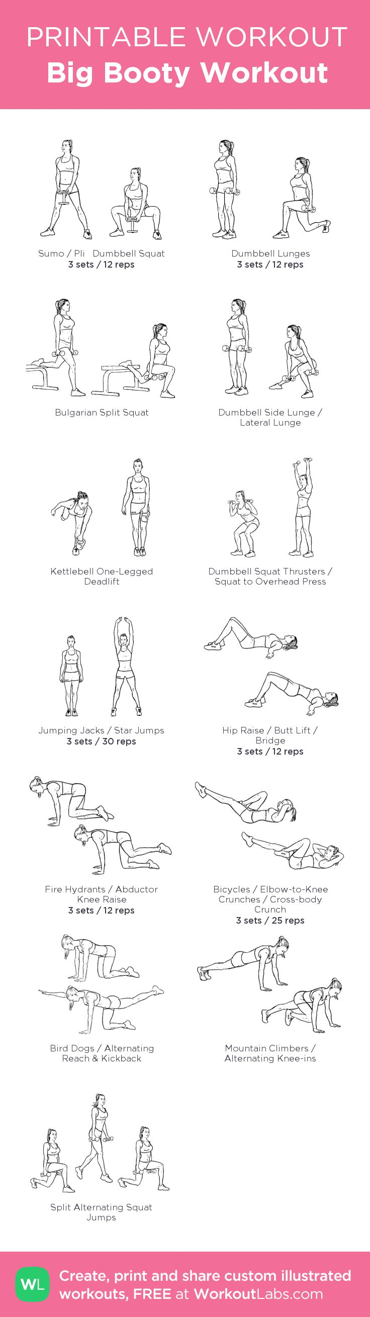 Big Booty Workout: my visual workout created at WorkoutLabs.com • Click through to customize and download as a FREE PDF! #customworkout