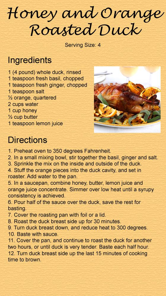 Making this tonight......will report back if it is a keeper or EPIC fail.  On a side note licking the spoon after stirring the honey, orange juice and butter mixture is pretty tasty!!!! Honey & orange roasted duck recipe