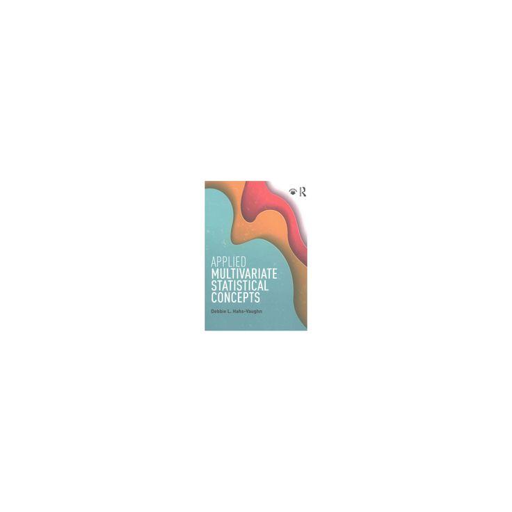 Applied Multivariate Statistical Concepts (Paperback) (Debbie L. Hahs-vaughn)