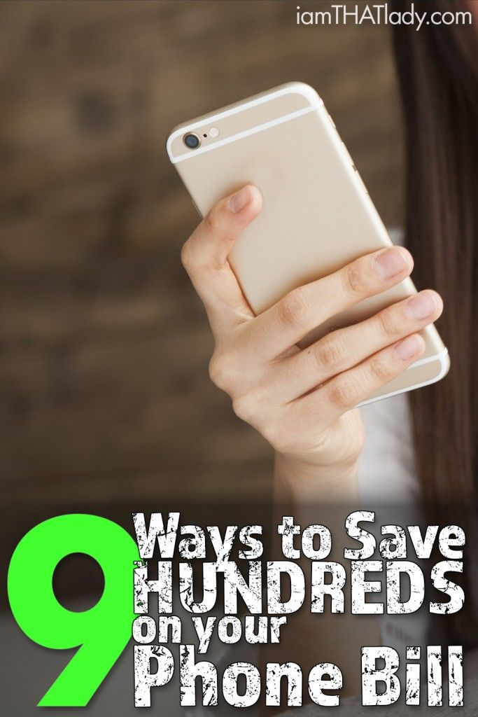 Here are 9 Ways to Save HUNDREDS on your phone bill!