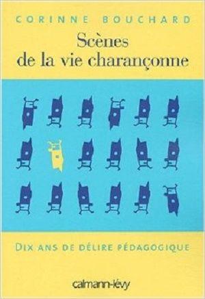 Bouchard, Corinne - Scènes de la vie charançonne