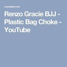 Renzo Gracie BJJ - Plastic Bag Choke - YouTube
