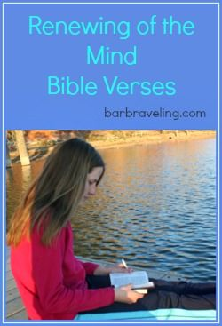 Do you ever feel like you want to have a daily quiet time or renewing-of-the-mind time, but you just can't make yourself do it? These renewing of the mind Bible verses will help. Also includes an example of Scripture prayer.